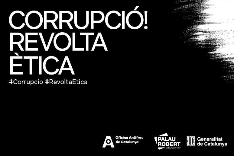 Exposició Corrupció! Revolta ètica