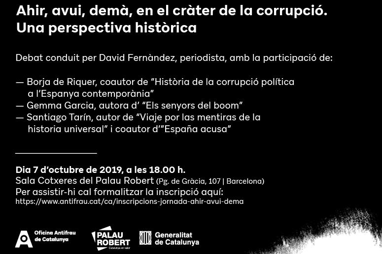 """Taula rodona: """"Ahir, avui, demà en el cràter de la corrupció. Una perspectiva històrica"""""""