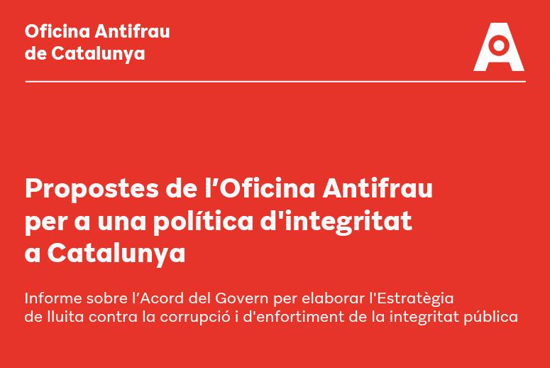 Propostes de l'Oficina Antifrau per a una política d'integritat a Catalunya