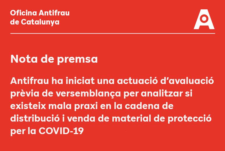 Antifrau ha iniciat una actuació d'avaluació prèvia de versemblança per analitzar la venda de material de protecció pel COVID19